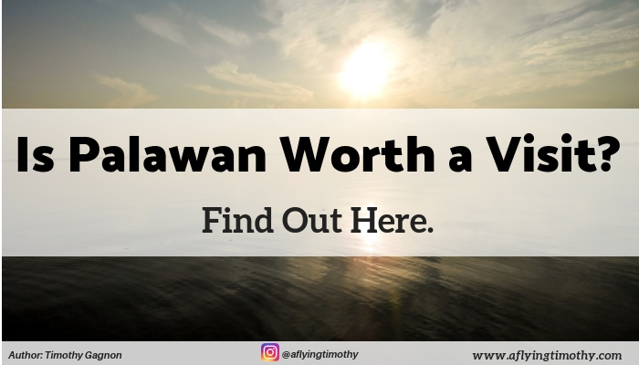 Article Cover for Is Palawan Worth It Article